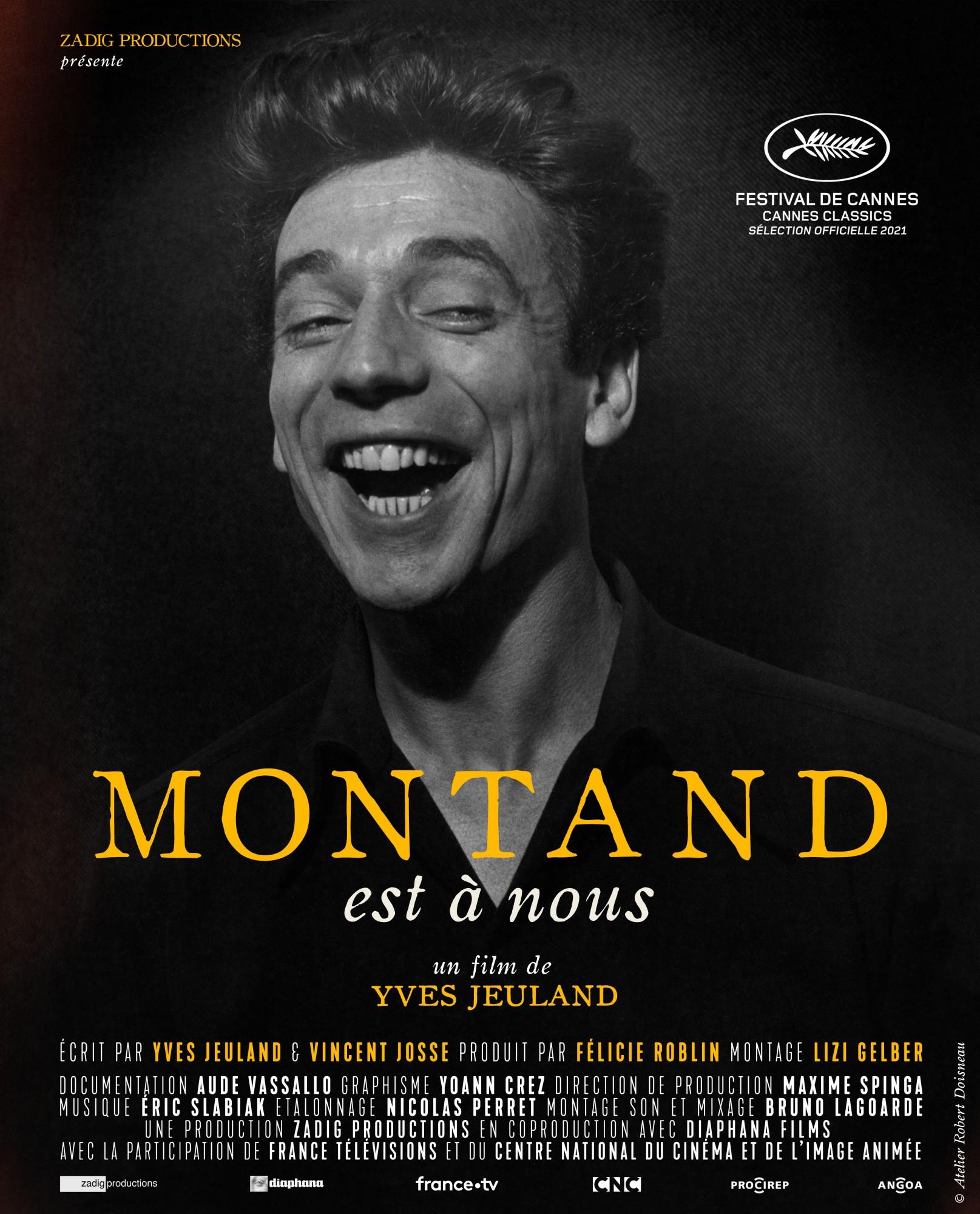 Montand est à nous ! Montand est à Cannes !